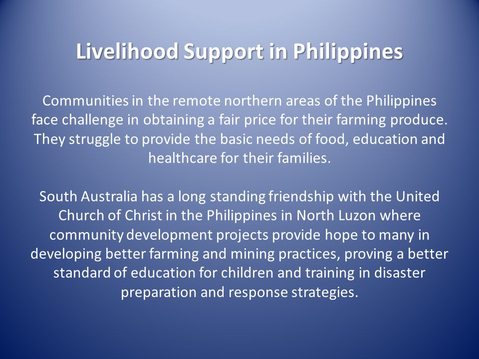 Livelihood Support in Philippines Communities in the remote northern areas of the Philippines face challenge in obtaining a fair price for their farming produce.