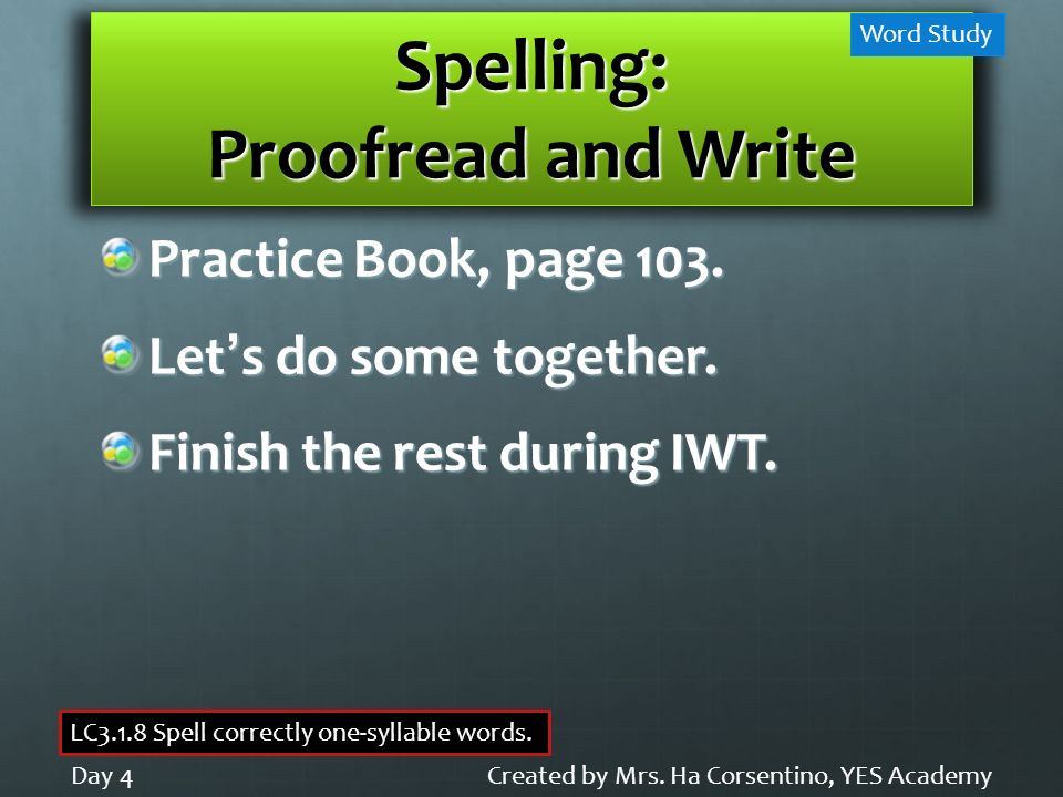 Spelling: Proofread and Write