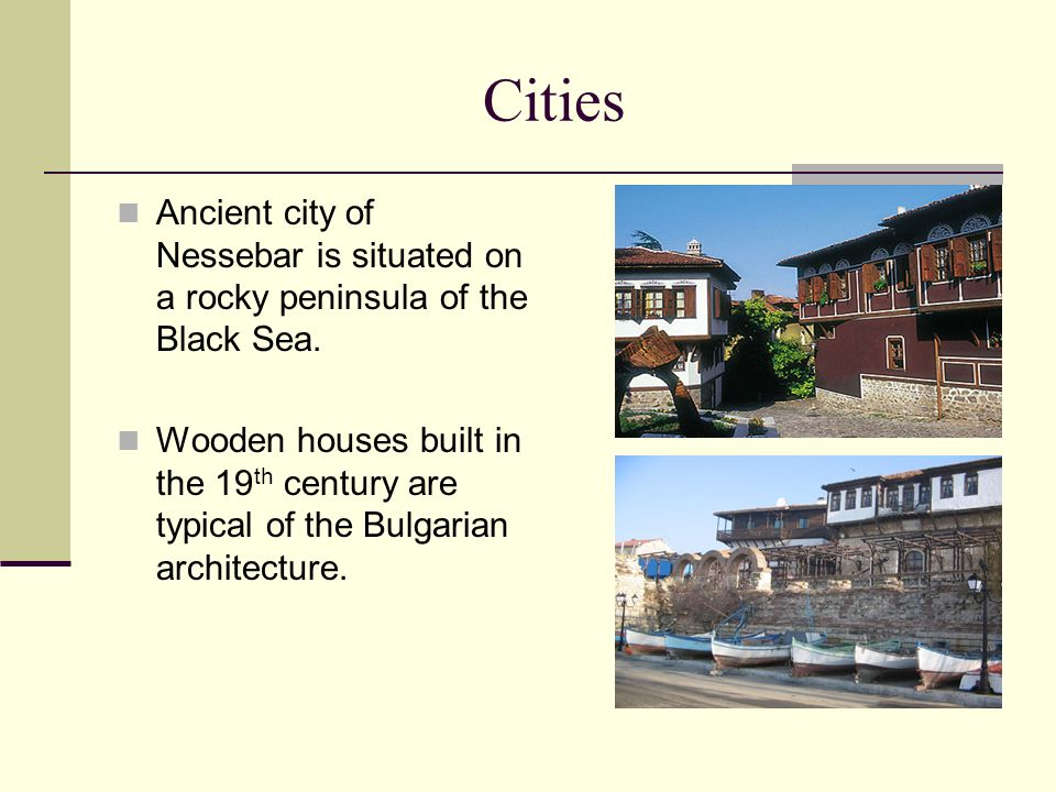 Cities Ancient city of Nessebar is situated on a rocky peninsula of the Black Sea.