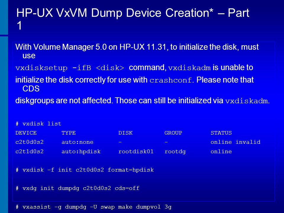 HP-UX VxVM Dump Device Creation* – Part 1