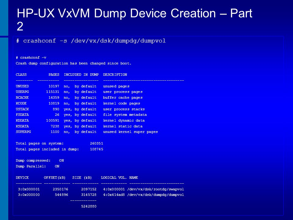 HP-UX VxVM Dump Device Creation – Part 2