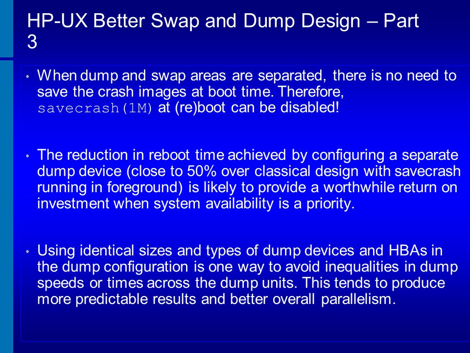 HP-UX Better Swap and Dump Design – Part 3