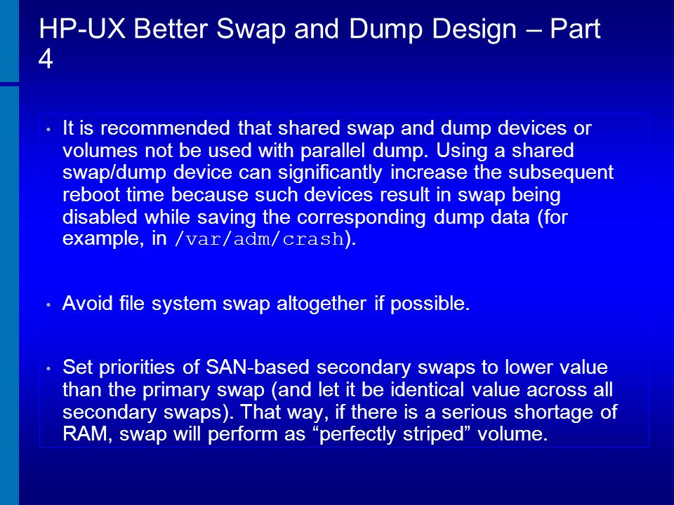 HP-UX Better Swap and Dump Design – Part 4