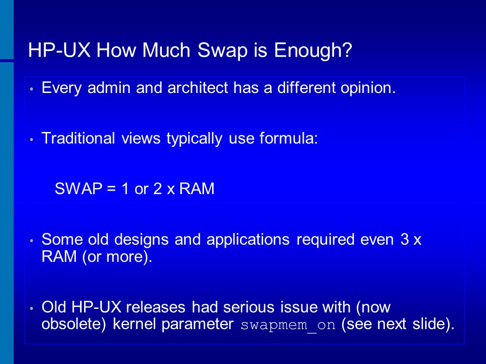HP-UX How Much Swap is Enough