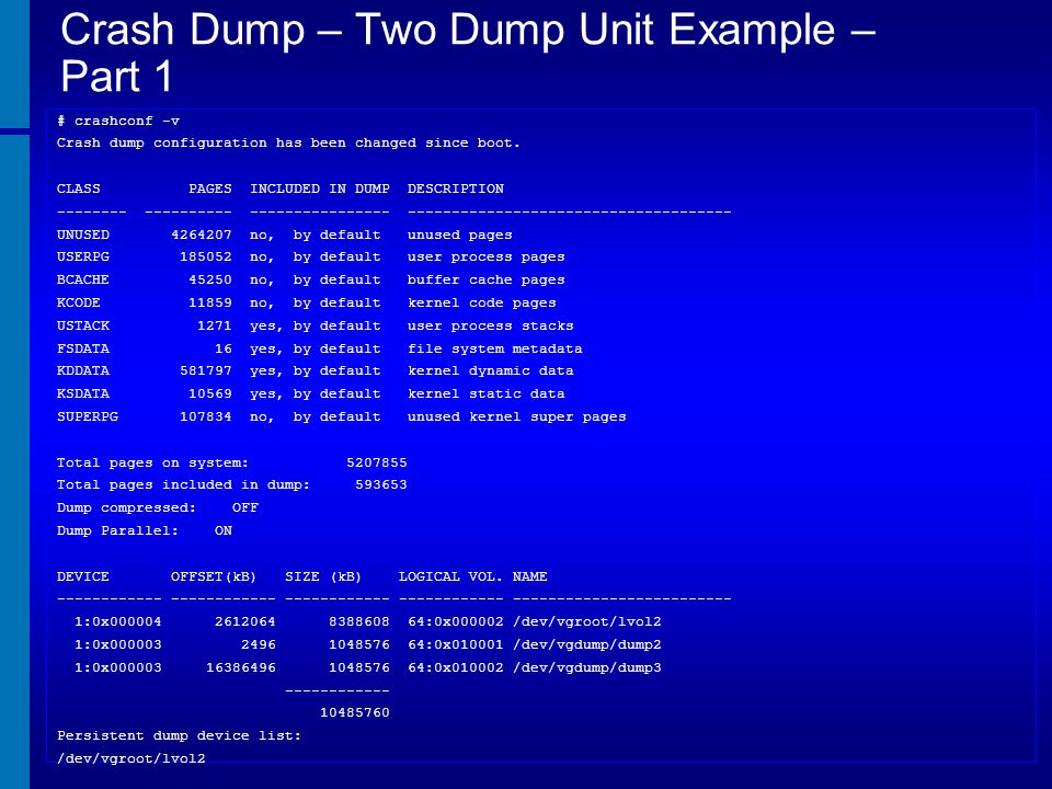 Crash Dump – Two Dump Unit Example – Part 1