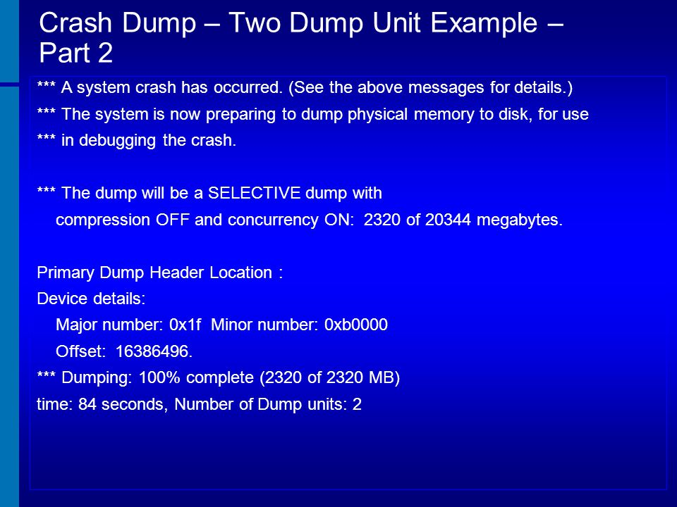 Crash Dump – Two Dump Unit Example – Part 2