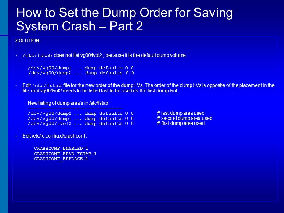 How to Set the Dump Order for Saving System Crash – Part 2