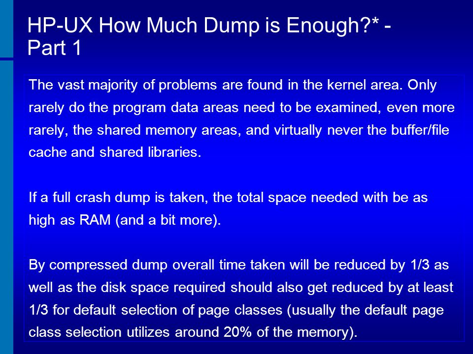 HP-UX How Much Dump is Enough * - Part 1