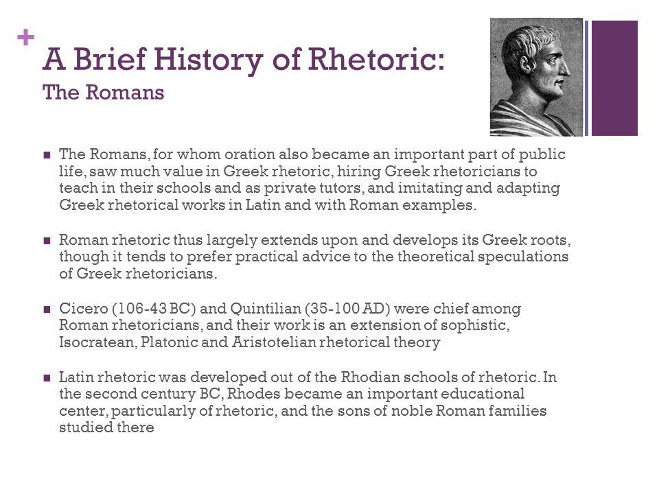 A Brief History of Rhetoric: The Romans