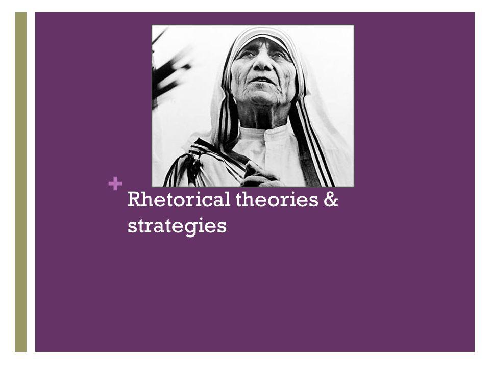 Rhetorical theories & strategies