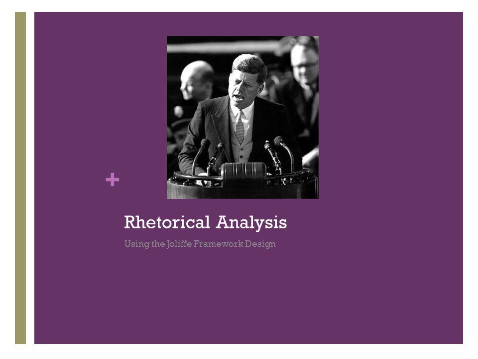 Rhetorical Analysis Using the Joliffe Framework Design