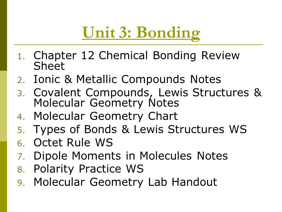 Unit 3: Bonding Chapter 12 Chemical Bonding Review Sheet