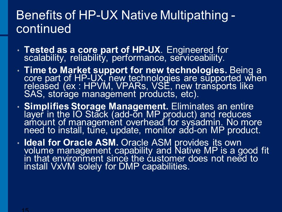 Benefits of HP-UX Native Multipathing - continued
