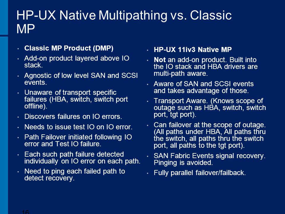HP-UX Native Multipathing vs. Classic MP