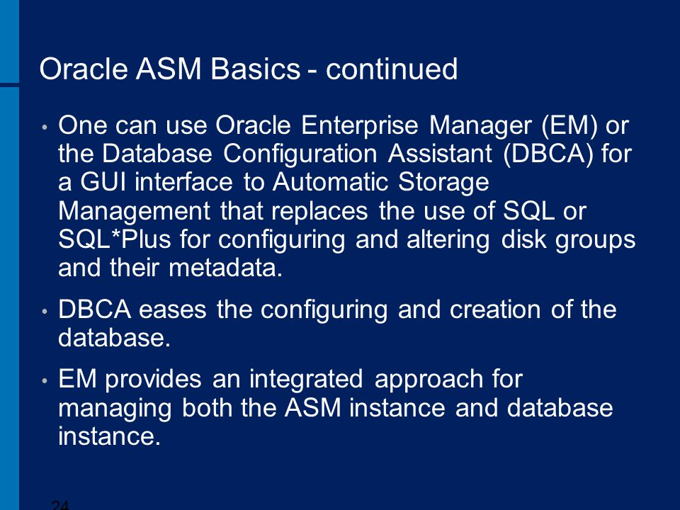 Oracle ASM Basics - continued