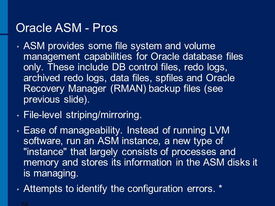 Oracle ASM - Pros