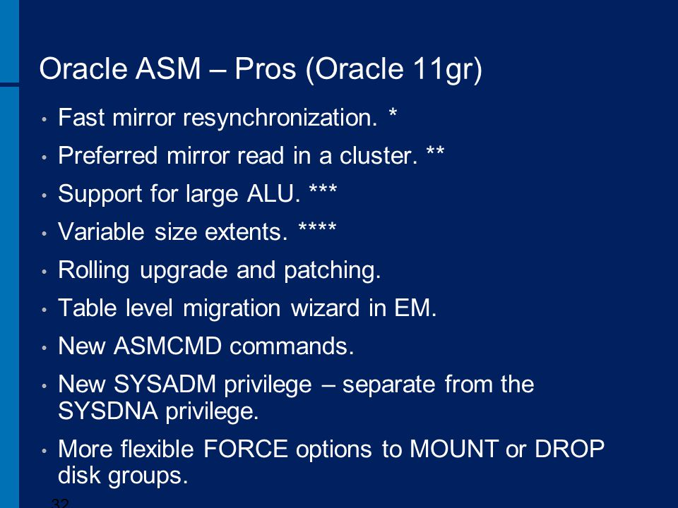 Oracle ASM – Pros (Oracle 11gr)