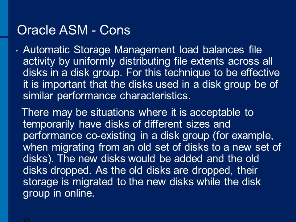 Oracle ASM - Cons