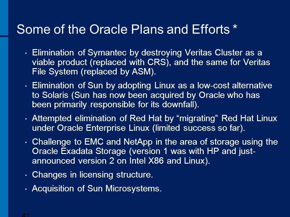 Some of the Oracle Plans and Efforts *