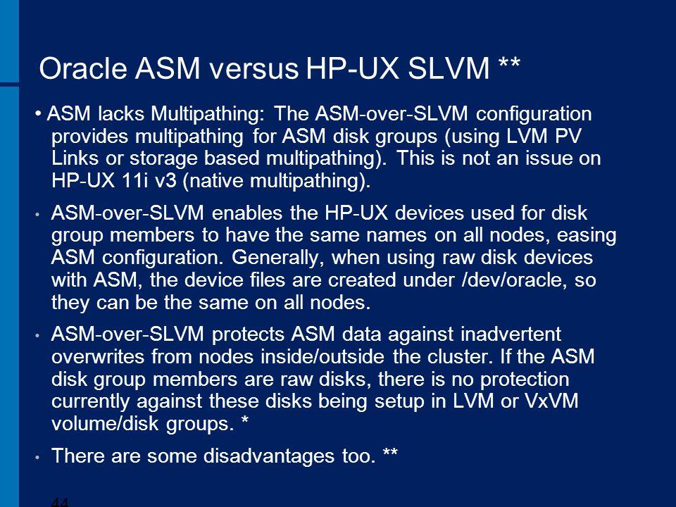 Oracle ASM versus HP-UX SLVM **