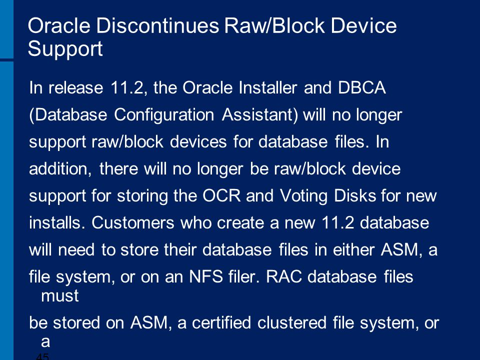 Oracle Discontinues Raw/Block Device Support