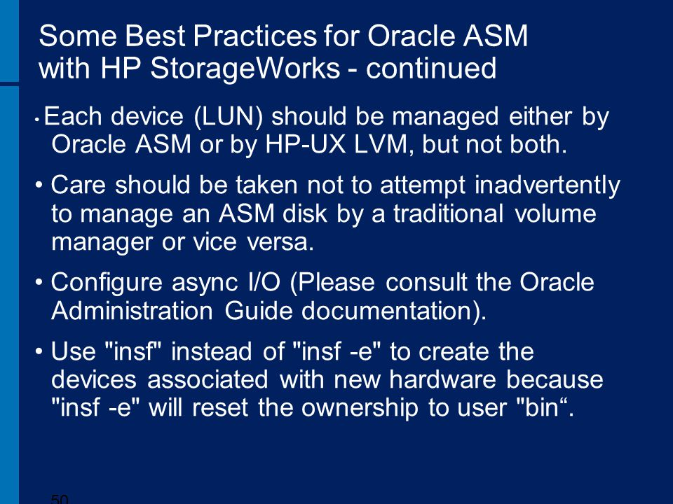 Some Best Practices for Oracle ASM with HP StorageWorks - continued