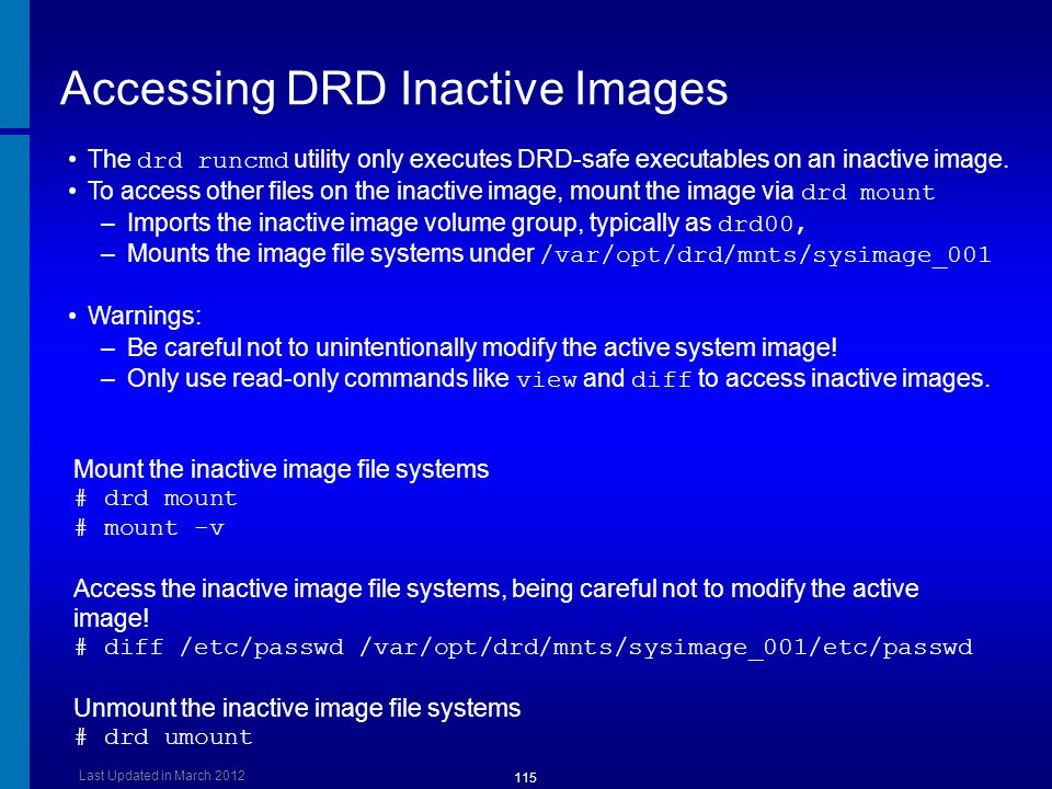 Accessing DRD Inactive Images