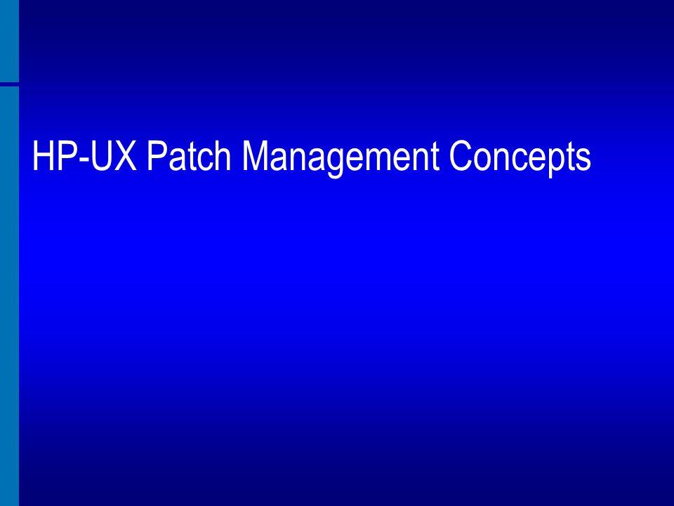 HP-UX Patch Management Concepts