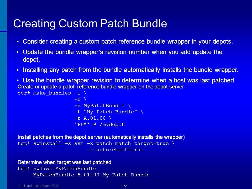 Creating Custom Patch Bundle
