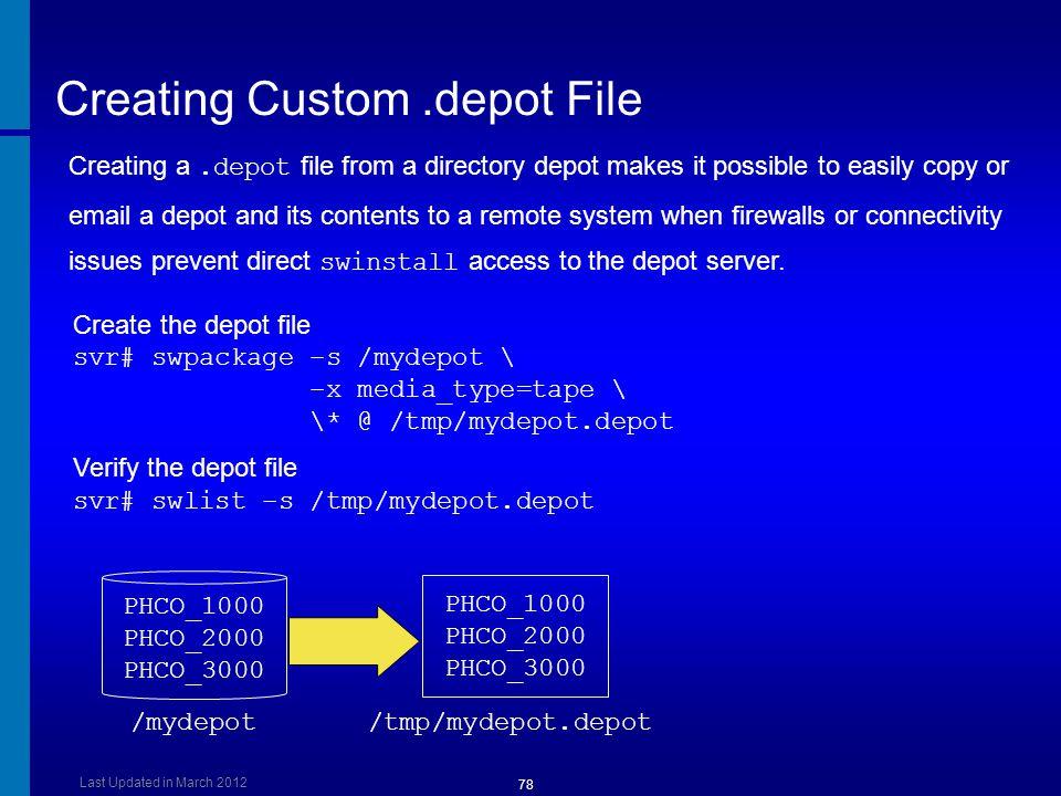 Creating Custom .depot File