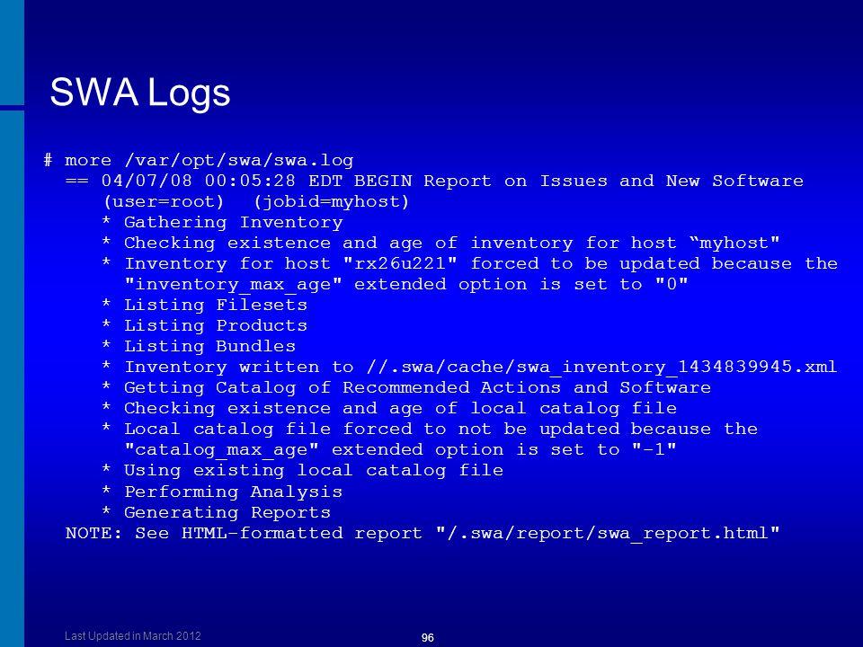 SWA Logs # more /var/opt/swa/swa.log