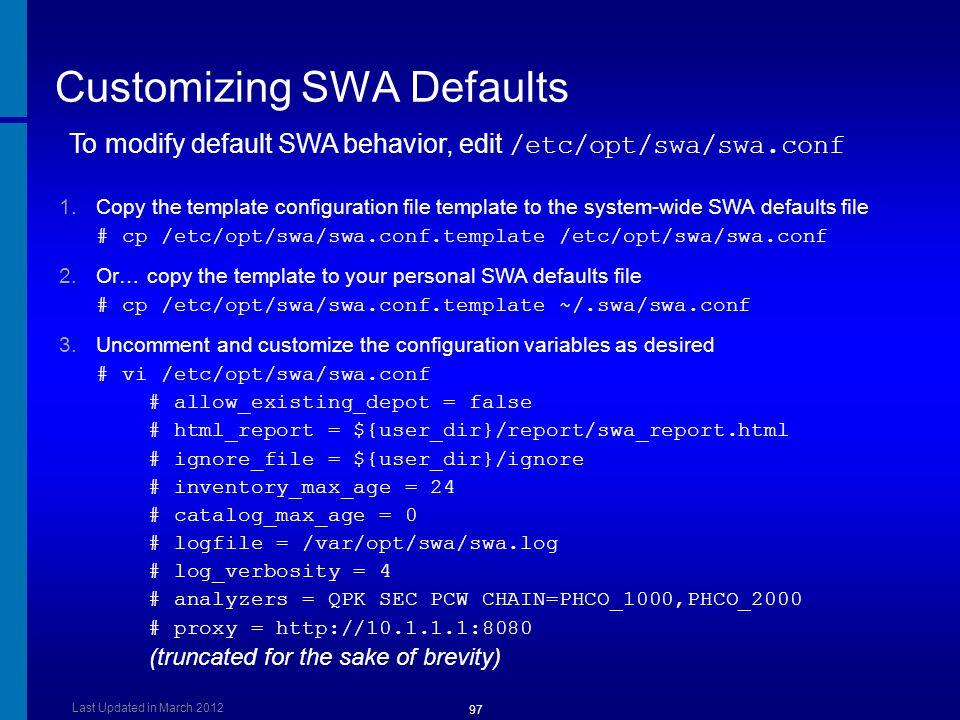 Customizing SWA Defaults