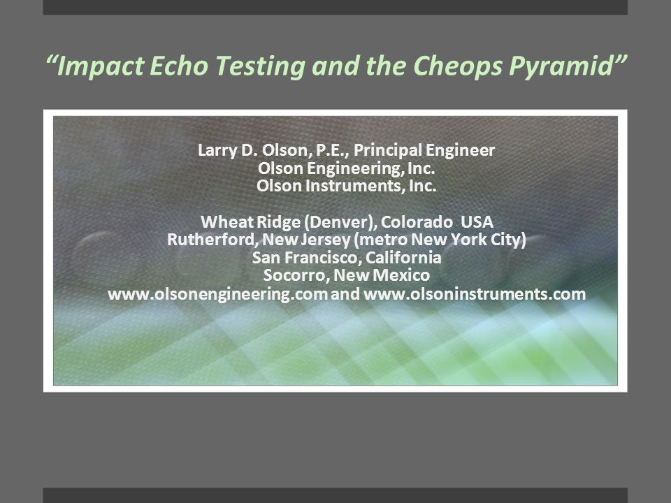 Impact Echo Testing and the Cheops Pyramid