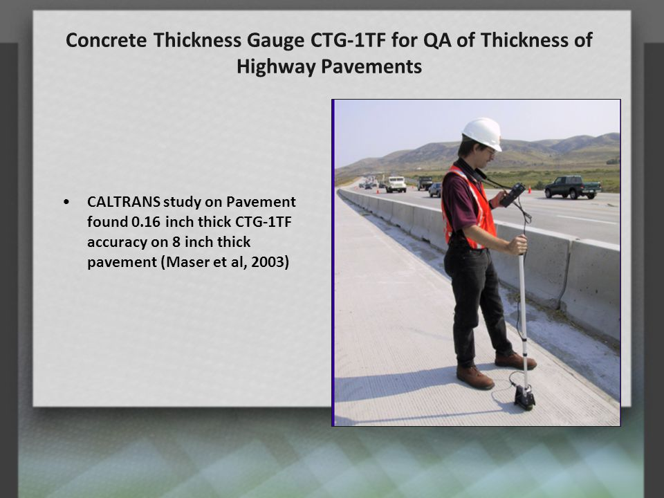 Concrete Thickness Gauge CTG-1TF for QA of Thickness of Highway Pavements