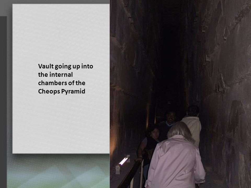 Vault going up into the internal chambers of the Cheops Pyramid 8
