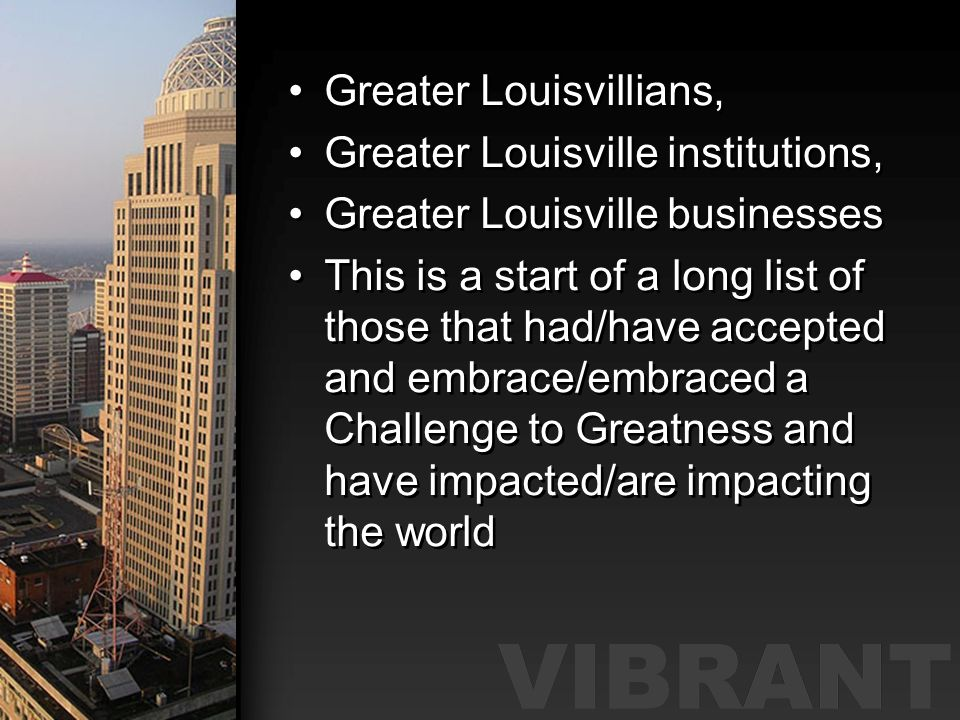 Greater Louisvillians,