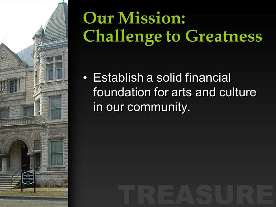 Our Mission: Challenge to Greatness