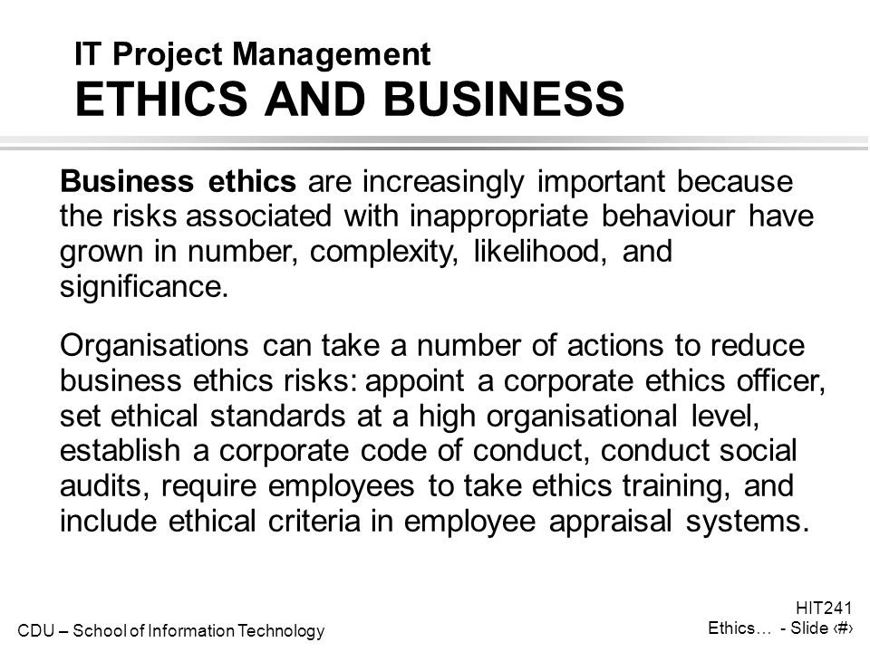 IT Project Management ETHICS AND BUSINESS