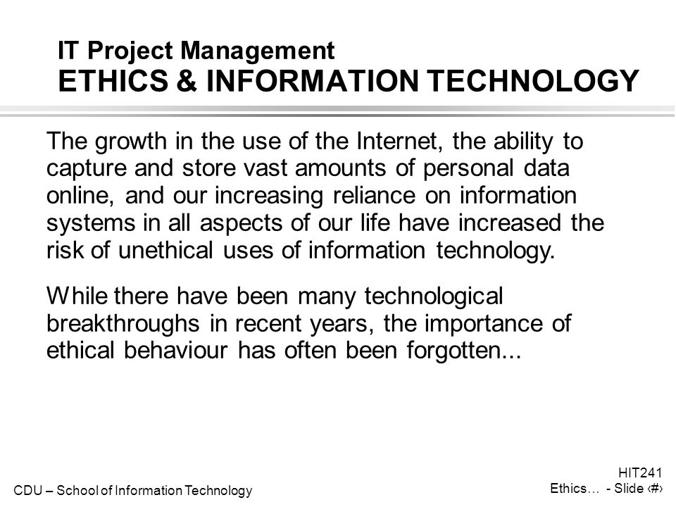 IT Project Management ETHICS & INFORMATION TECHNOLOGY