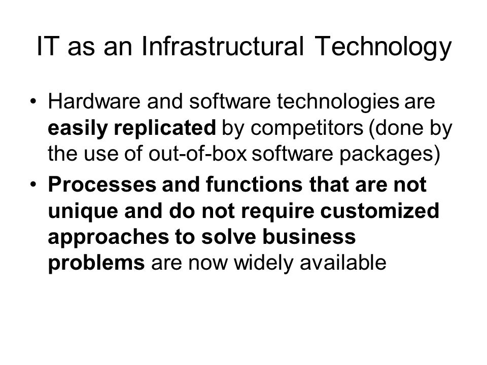 IT as an Infrastructural Technology