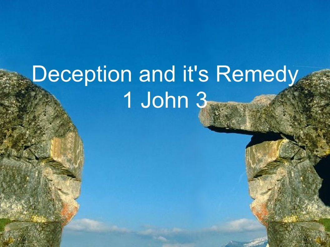 Deception and it s Remedy
