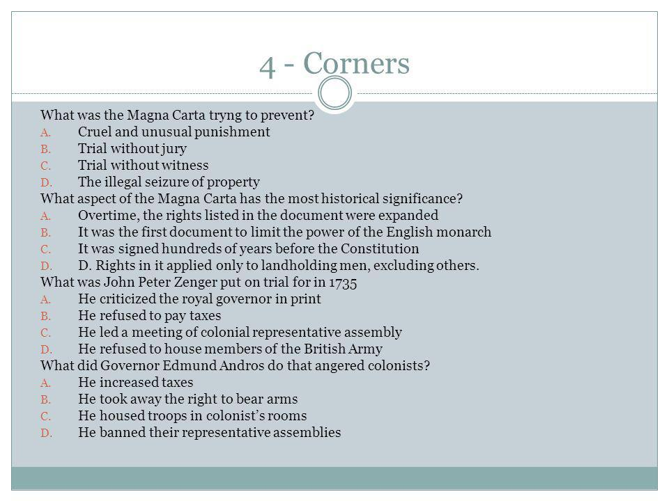 4 - Corners What was the Magna Carta tryng to prevent