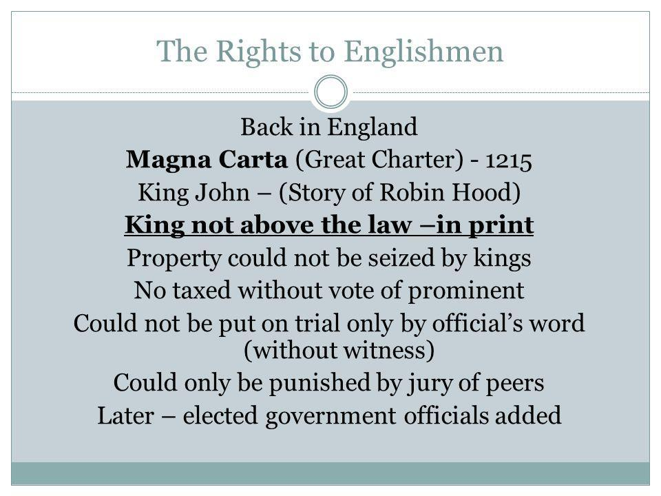 The Rights to Englishmen