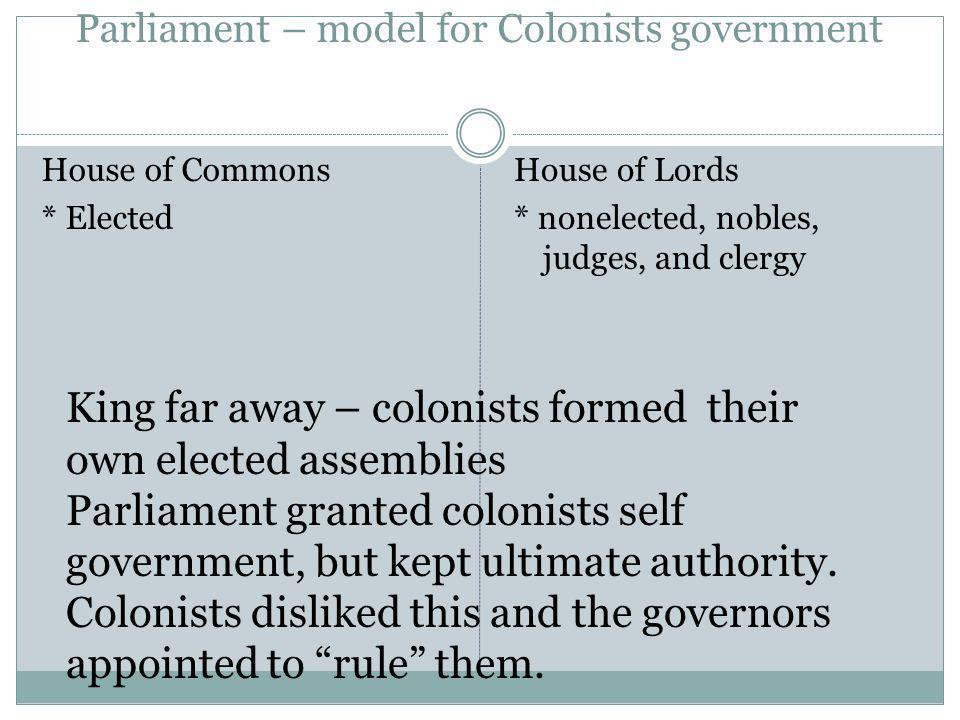 Parliament – model for Colonists government