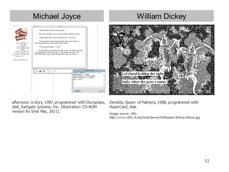 Michael Joyce William Dickey