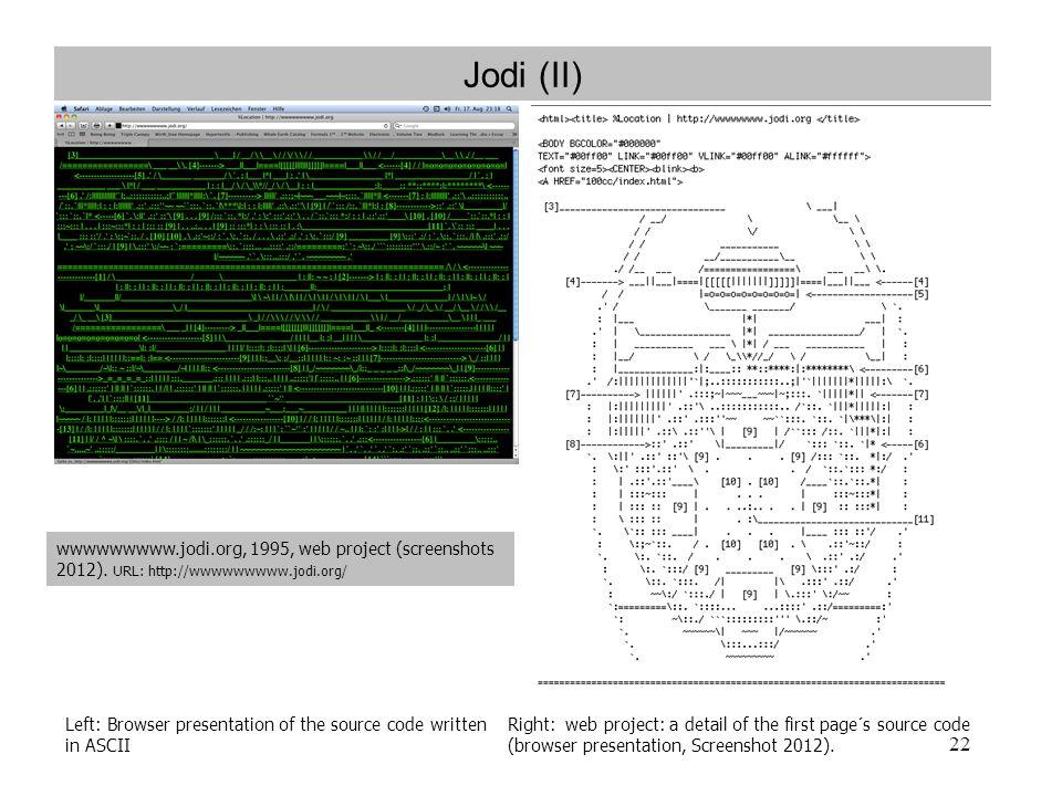 Jodi (II) wwwwwwwww.jodi.org, 1995, web project (screenshots 2012). URL: http://wwwwwwwww.jodi.org/