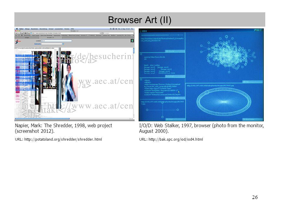 Browser Art (II) Napier, Mark: The Shredder, 1998, web project (screenshot 2012). URL: http://potatoland.org/shredder/shredder.html.