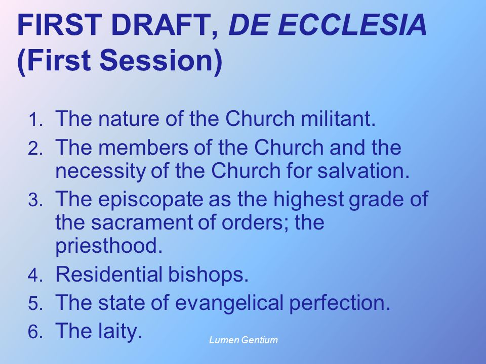 FIRST DRAFT, DE ECCLESIA (First Session)