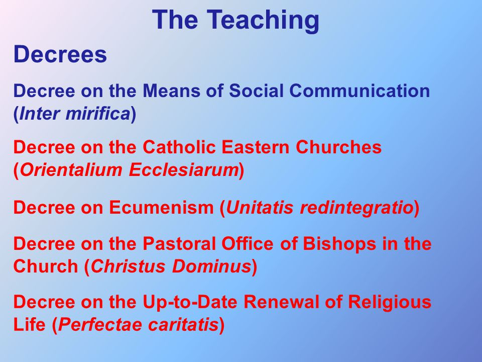The Teaching Decrees. Decree on the Means of Social Communication (Inter mirifica)