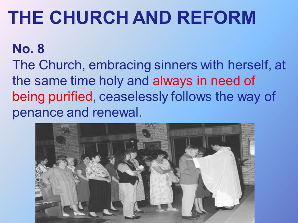 THE CHURCH AND REFORM